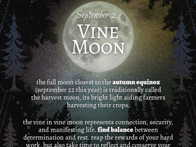 09 24 760x570 - 2018 Full Moons - September Vine Moon
