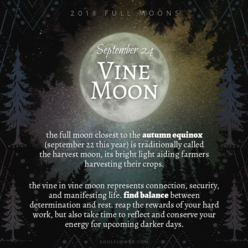 09 24 - 2018 Full Moons - September Vine Moon