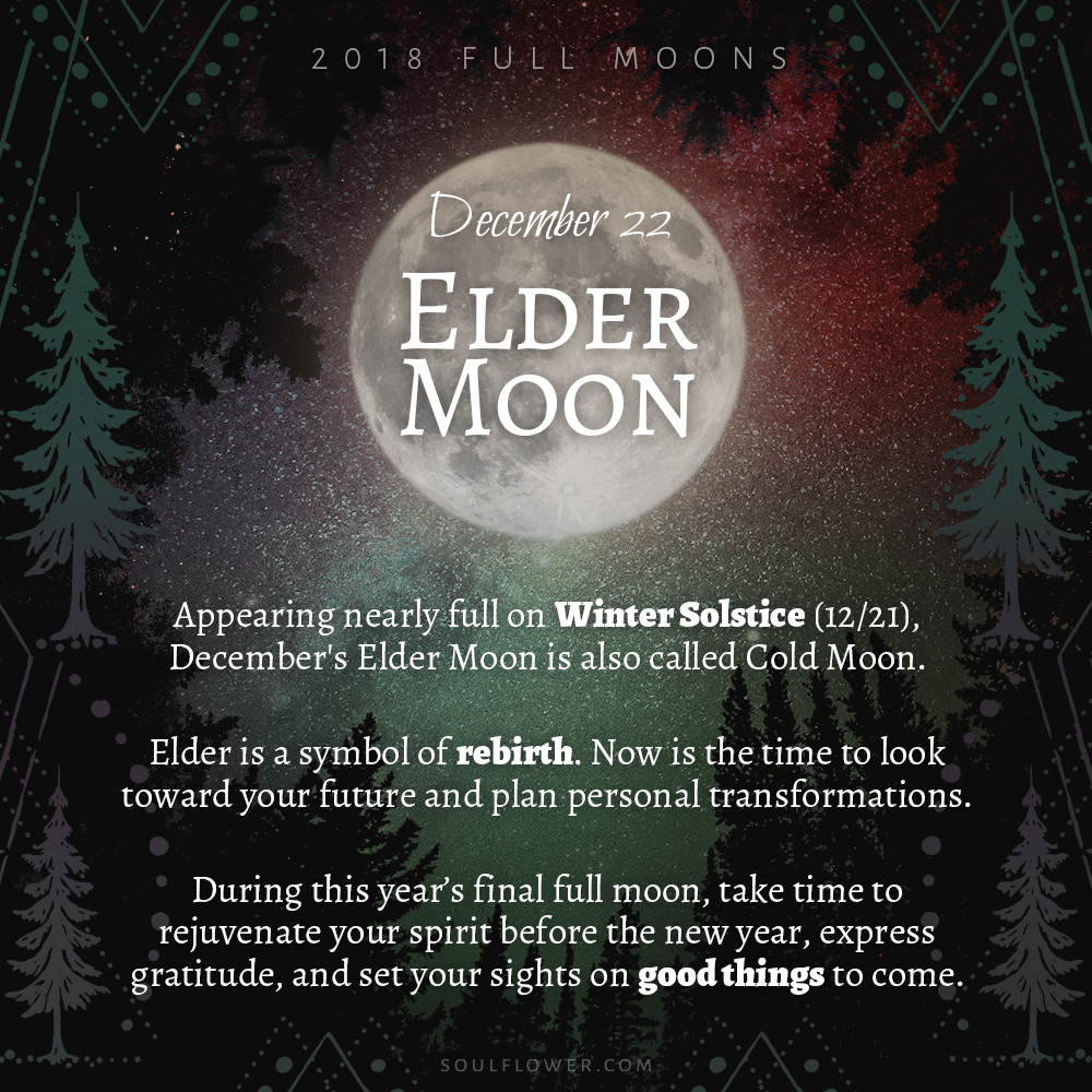 12 22 - 2018 Full Moons - December Elder Moon