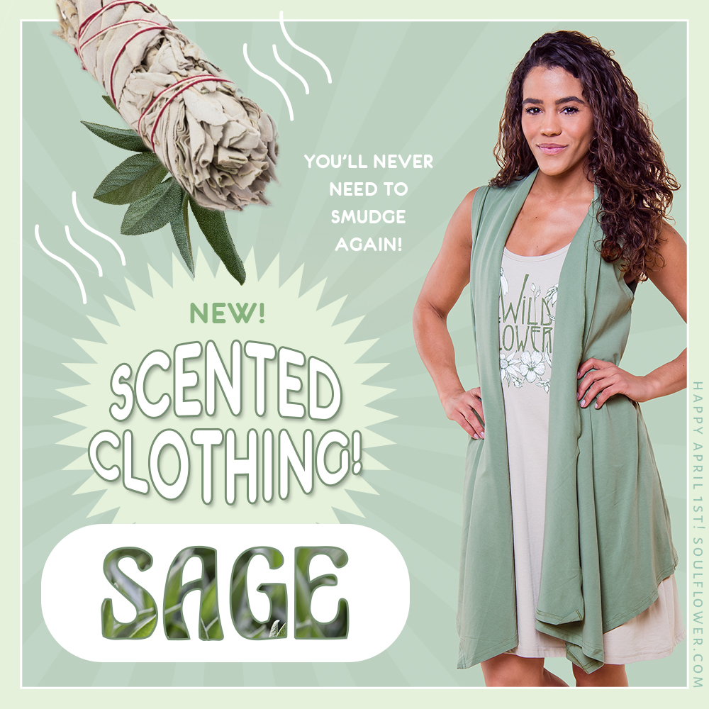 4 1 sage - Introducing: New Scented Clothing