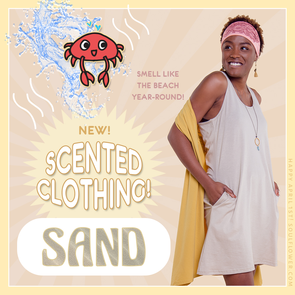 4 1 sand - Introducing: New Scented Clothing