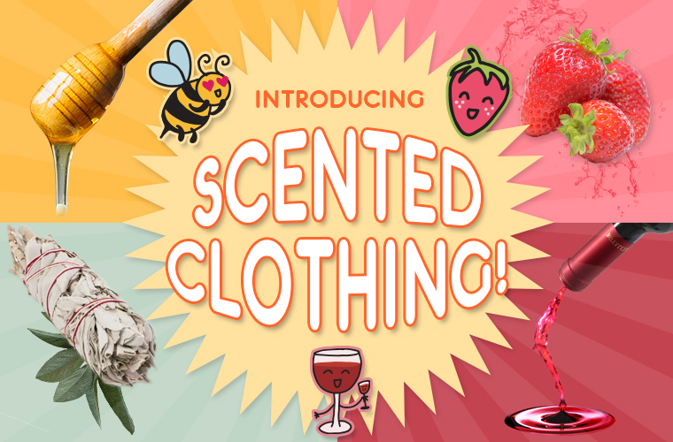 4 1 scented clothing - Introducing: New Scented Clothing