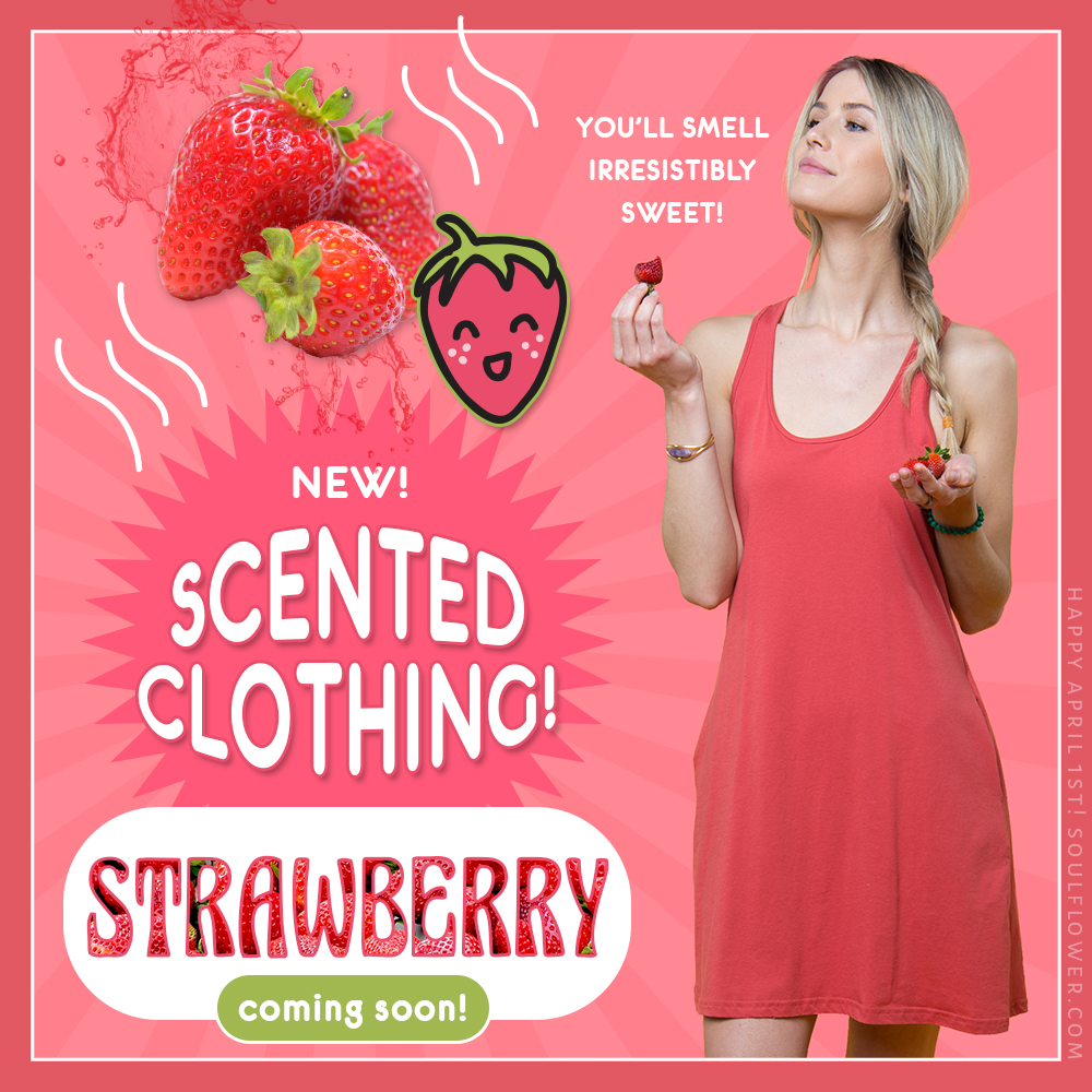 4 1 strawberry - Introducing: New Scented Clothing