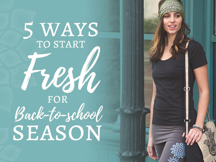 5 ways to start fresh for back to school season - 5 Ways to Start Fresh for Back-to-School Season