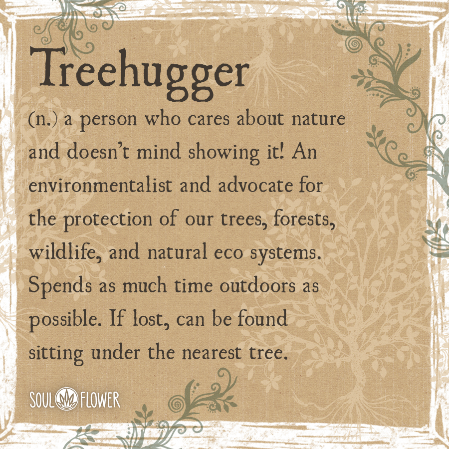 Treehugger Definition - what is a treehugger
