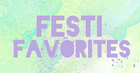 festi favorites playlist
