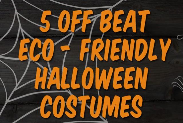 halloween title 640x430 - 5 Eco-Friendly Halloween Costumes