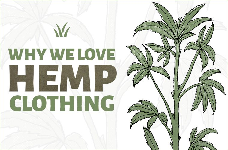 hemp clothing benefits hemp apparel 4 760x500 - Hemp Clothing Benefits - A Sustainable Choice!