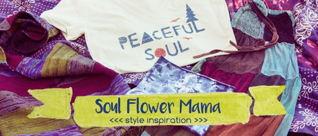 mama email banner 640x274 - Soul Flower Mama Style Inspiration