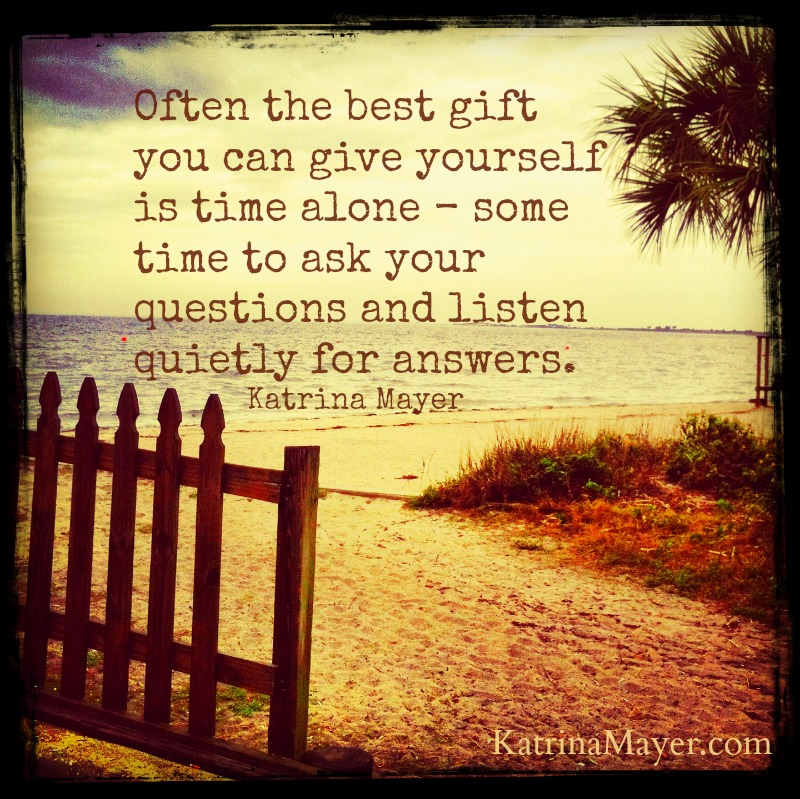 often the best gift - The Gift of Alone Time