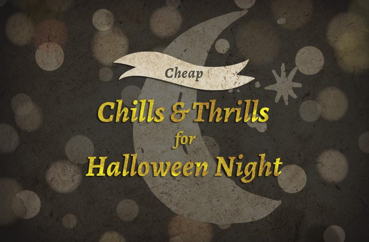 preview chillsandthrills 760x500 - Chills & Thrills for Halloween Night