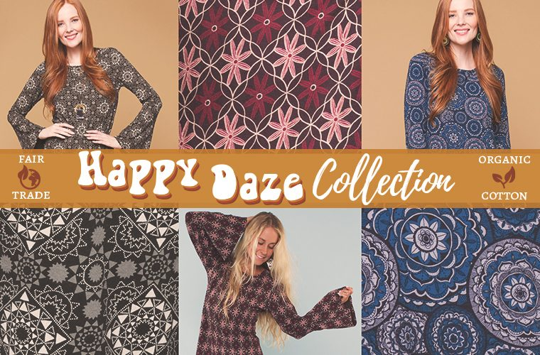preview happy daze 760x500 - Happy Daze Collection: New, Organic & Fair Trade!