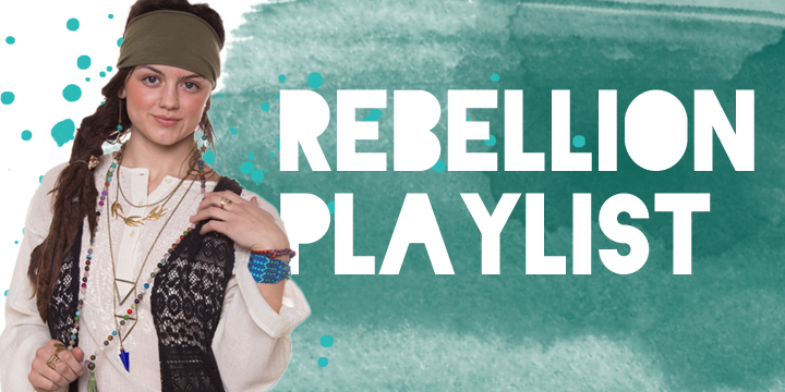 rebelltion playlist - Rebellion & Protest Playlist
