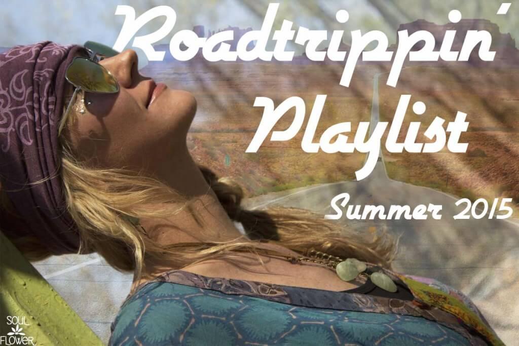 roadtrippin playlist image 1024x683 - Roadtrippin' Summer 15 Playlist