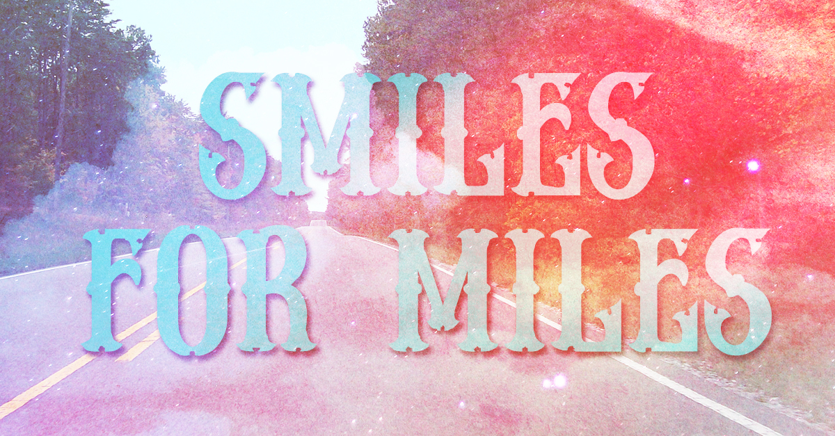 smiles4miles 1 - Smiles for Miles Playlist